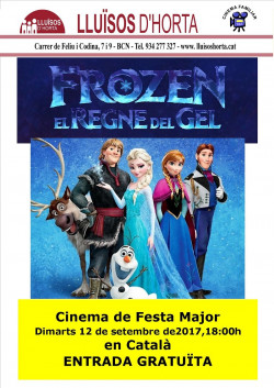 Festa Major d'Horta 2017 - Cinema de Festa Major - Frozen, el Regne del Gel