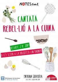 Notes.cat - Cantata Rebel·lió a la Cuina