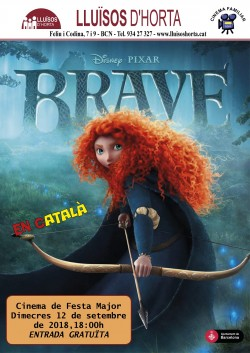 Festa Major d'Horta 2018 - Cinema de Festa Major - Brave