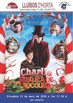 Cinema Familiar - Charlie i la Fàbrica de Xocolata
