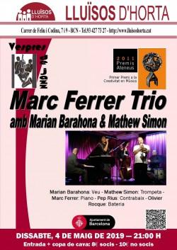 Vespres de Jazz - Marc Ferrer Trio Feat. Marian Barahona & Mathew Simon